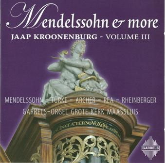 Mendelssohn & More - Jaap Kroonenburg - Volume III