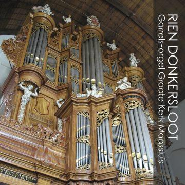 Rien Donkersloot: Garrels-orgel Maassluis